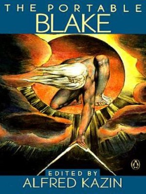 The Portable William Blake - eBook  -     By: William Blake, Alfred Kazin
