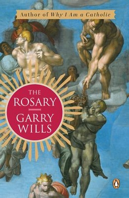 The Rosary - eBook  -     By: Garry Wills