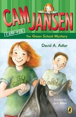 Cam Jansen: The Green School Mystery #28: The Green School Mystery #28 - eBook  -     By: David A. Adler     Illustrated By: Joy Allen