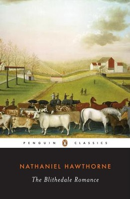 The Blithedale Romance - eBook  -     By: Nathaniel Hawthorne