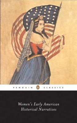 Women's Early American Historical Narratives - eBook  -     By: Sharon Harris