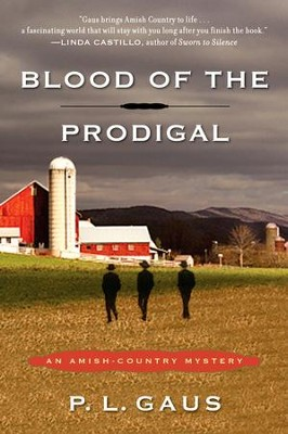 Blood of the Prodigal: An Amish-Country Mystery - eBook  -     By: P.L. Gaus