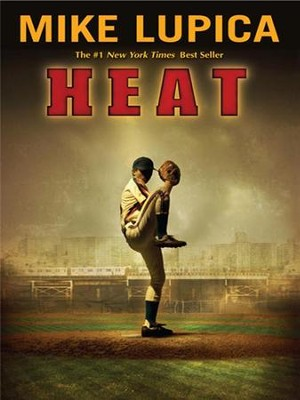 Heat - eBook  -     By: Mike Lupica