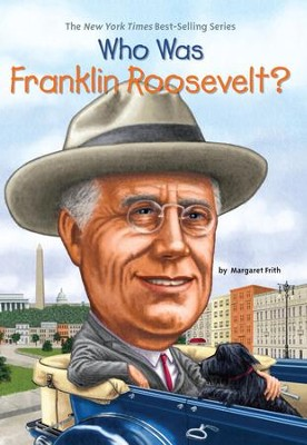 Who Was Franklin Roosevelt? - eBook  -     By: Margaret Frith, John O'Brien