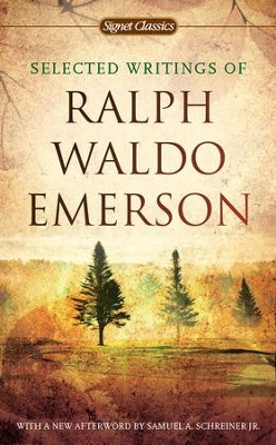 Selected Writings of Ralph Waldo Emerson - eBook  -     By: Ralph Waldo Emerson