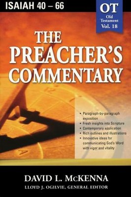 The Preacher's Commentary Vol 18: Isaiah 40-66   -     By: David L. McKenna