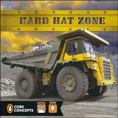 Hard Hat Zone  -     By: Theo Baker