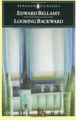 Looking Backward: 2000-1887 - eBook  -     By: Edward Bellamy
