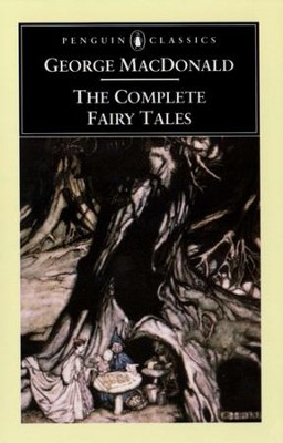 The Complete Fairy Tales - eBook  -     By: George MacDonald