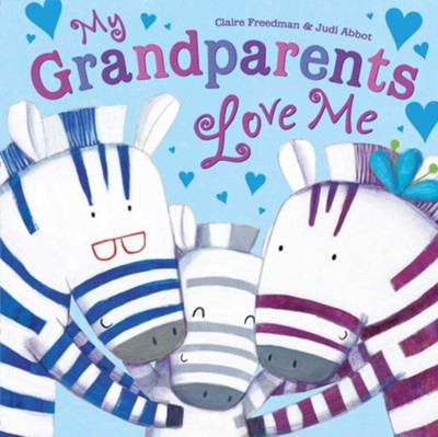 My Grandparents Love Me  -     By: Claire Freedman, Judi Abbot