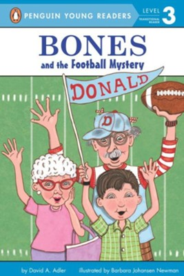 Bones and the Football Mystery  -     By: David A. Adler, Barbara Johansen Newman