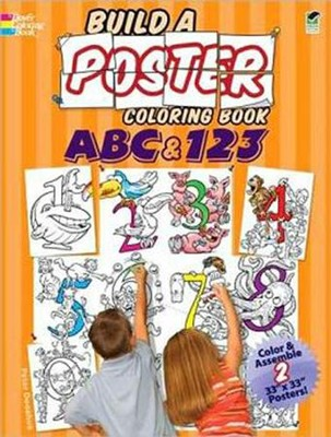 Build a Poster Coloring Book-ABC & 123  -     By: Peter Donahue