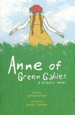 Anne Of Green Gables: A Graphic Novel   -     By: Mariah Marsden