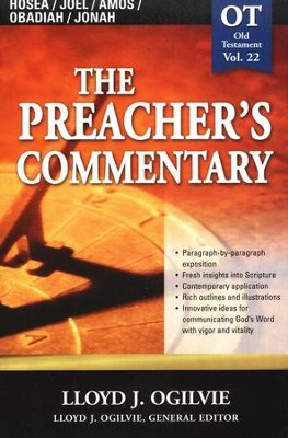 The Preacher's Commentary Vol 22: Hosea/Joel/Amos/Obadiah/Jonah  -     Edited By: Lloyd John Ogilvie     By: Lloyd John Ogilvie