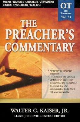 The Preacher's Commentary Vol 23:  Micah through Malachi   -     By: Walter C. Kaiser Jr.