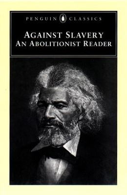 Against Slavery: An Abolitionist Reader - eBook  -     By: Mason I. Lowance