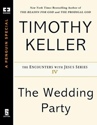 The Wedding Party - eBook  -     By: Timothy Keller