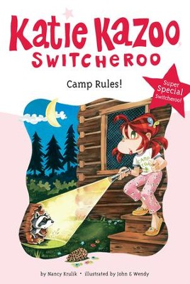 Camp Rules!: Super Special - eBook  -     By: Nancy Krulik     Illustrated By: John and Wendy