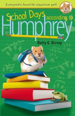 School Days According to Humphrey - eBook  -     By: Betty G. Birney