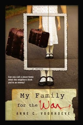 My Family for the War - eBook  -     By: Anne C. Voorhoeve