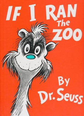 If I Ran the Zoo   -     By: Dr. Seuss