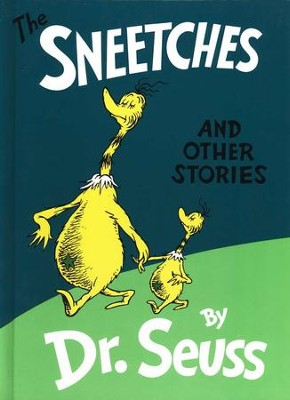 The Sneetches and Other Stories   -     By: Dr. Seuss