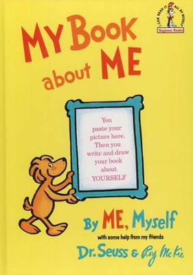 My Book About Me   -     By: Dr. Seuss