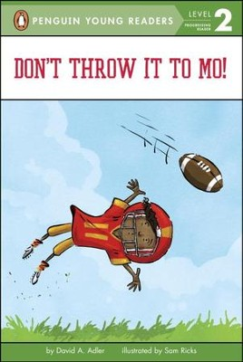 Don't Throw it Mo!  -     By: David A. Adler