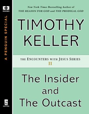 The Insider and the Outcast - eBook  -     By: Timothy Keller