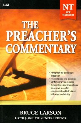The Preacher's Commentary Volume 26: Luke    -     By: Bruce Larson