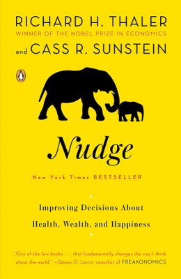 Nudge: Improving Decisions About Health, Wealth, and Happiness - eBook  -     By: Richard H. Thaler, Cass R. Sunstein