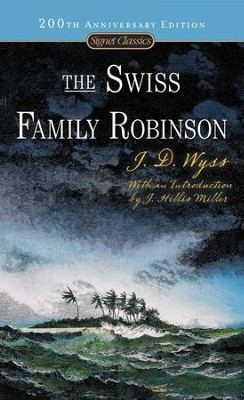 The Swiss Family Robinson - eBook  -     By: J.D. Wyss