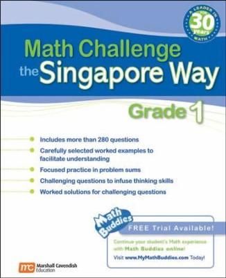 Math Challenge the Singapore Way Grade 1: 9780761480273 ...
