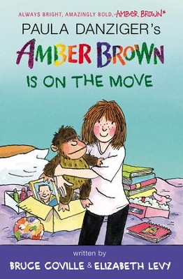 Amber Brown Is on the Move - eBook  -     By: Paula Danziger, Bruce Coville, Elizabeth Levy