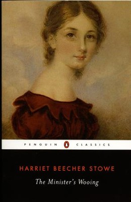 The Minister's Wooing - eBook  -     By: Harriet Beecher Stowe