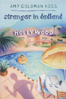Stranger in Dadland - eBook  -     By: Amy Goldman Koss