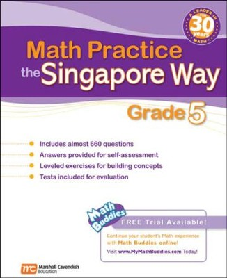 Math Practice the Singapore Way Grade 5   -