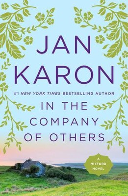 In the Company of Others: A Father Tim Novel - eBook  -     By: Jan Karon