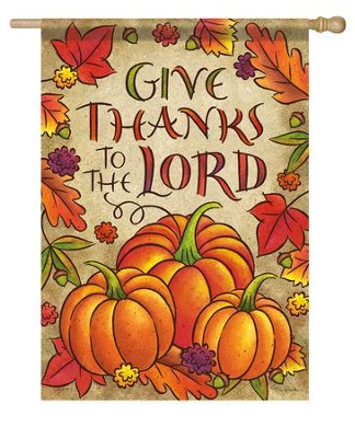 Give Thanks To the Lord Flag, Pumpkins, Large  -     By: Tina Wenke