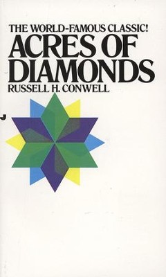 Acres of Diamonds - eBook  -     By: Russell H. Conwell