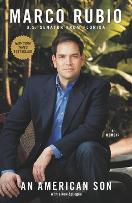 An American Son: A Memoir - eBook  -     By: Marco Rubio