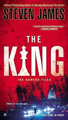 The King: The Bowers Files - eBook  -     By: Steven James