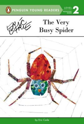 The Very Busy Spider  -     By: Eric Carle     Illustrated By: Eric Carle