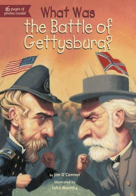 What Was the Battle of Gettysburg? - eBook  -     By: Jim O'Connor     Illustrated By: John Mantha, James Bennett