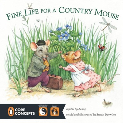 Fine Life for a Country Mouse  -     By: Susan Detwiler     Illustrated By: Susan Detwiler