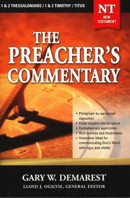 The Preacher's Commentary Volume 32: 1 2 Thessalonians and Titus    -     By: Gary W. Demarest