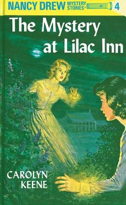 Nancy Drew 04: The Mystery at Lilac Inn: The Mystery at Lilac Inn - eBook  -     By: Carolyn Keene