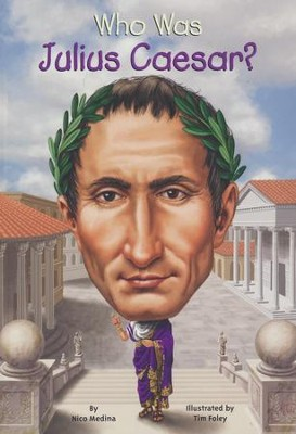 Who Was Julius Caesar?  -     By: Nico Medina
