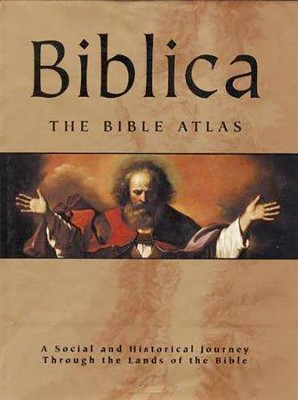 Biblica: The Bible Atlas   -     By: Barry Beitzel
