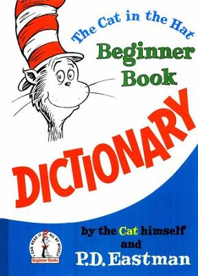 The Cat in the Hat Beginner Book Dictionary   -     By: P.D. Eastman
